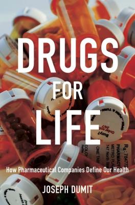 书名:《药物人生》(Drugs For Life) 作者:约瑟夫•杜密特(Joseph Dumit) 出版社:杜克大学出版社 出版时间:2012年11月